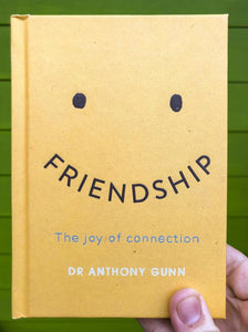 Friendship: The Joy of Connection