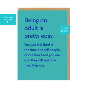 """Being An Adult Is Pretty Easy"" Card"