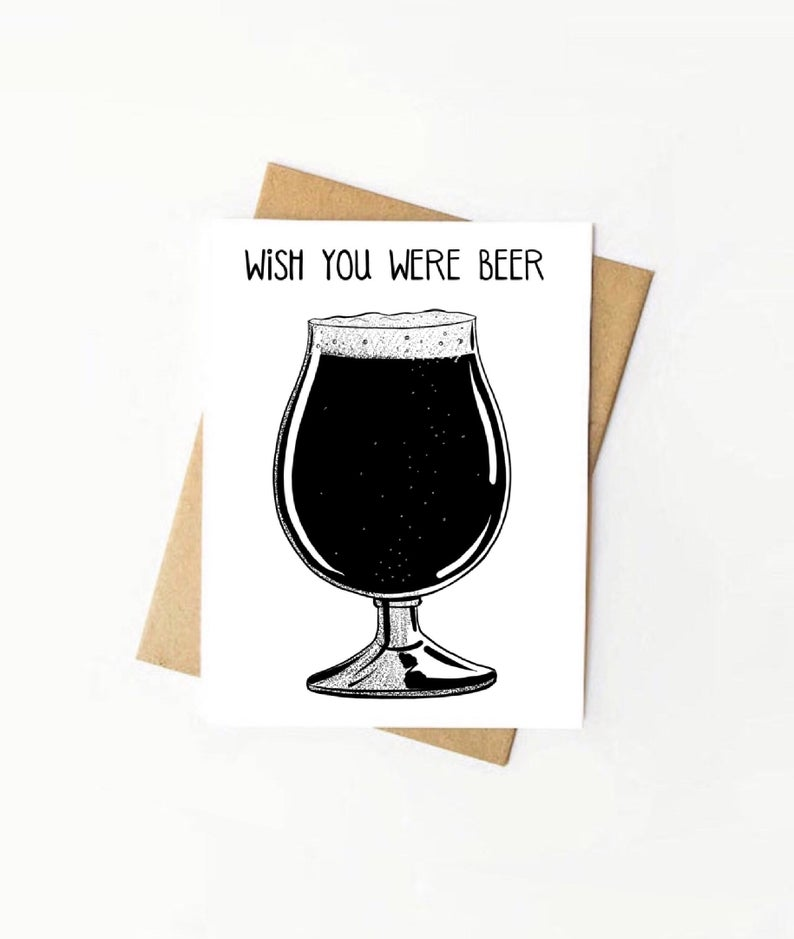 Wish You Were Beer Card