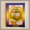 The 7 Healing Chakras Workbook: Exercises and Meditations for Unlocking Your Body's Energy Centers by Brenda Davies, MD PB