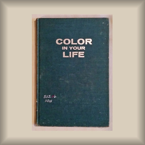 Color in Your Life by Irving Adler HC