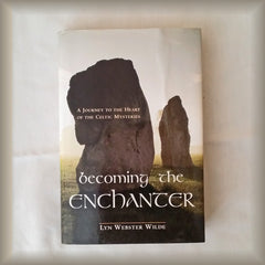 Becoming the Enchanter by Lyn Webster Wilde HC