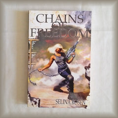 Chains of Freedom by Selina Rosen PB
