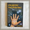 Palmistry the Whole View by Judith Hipskind PB