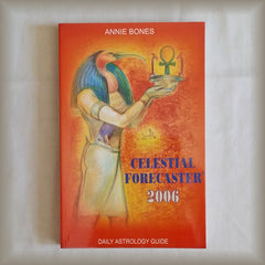 Celestial Forecaster 2006 Daily Astrology Guide by Annie Bones PB
