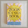 Llewellyn's 2008 Sun Sign Book PB
