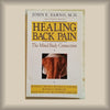 Healing Back Pain:  The Mind-Body Connection by John E. Sarno, M.D. PB