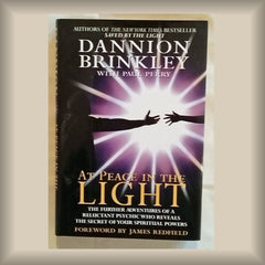 At Peace in the Light by Dannion Brinkley HC