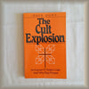 The Cult Explosion:  An Expose of Today's Cults and Why They Prosper by Dave Hunt PB