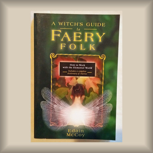 A Witch's Guide to Faery Folk by Edain McCoy PB
