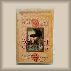 Witch Crafting by Phyllis Curott PB