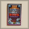 2008 Llewellyn's Moon Sign Book PB