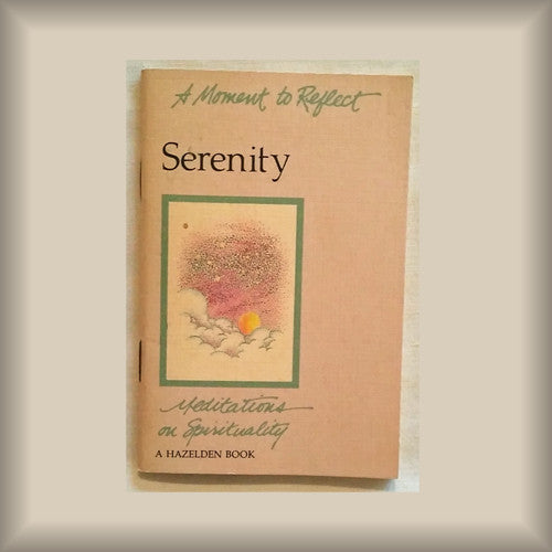 A Moment to Reflect: Serenity - Meditations on Spirituality PB booklet