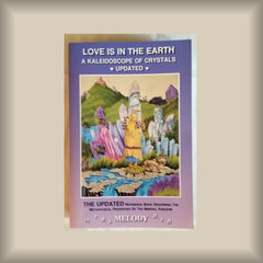 Love is in the Earth:  A Kaleidoscope of Crystals Updated by Melody PB