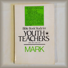 Bible Book Study for Youth Teachers April May June 1979 by Fred D Howard and Kenneth G Parker