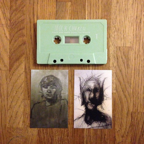 Mock Man Hawk Does The Blooze by Mock Church - Cassette