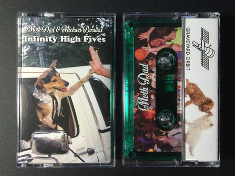 Meth Dad & Michael Parallax - Infinity High Fives - Cassette