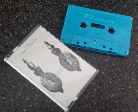 Dellity - Red Ocean Extractions - Cassette