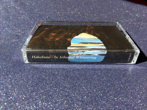 In Arboreal Whispering by Hakobune - Cassette