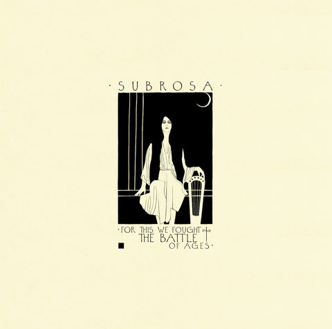 "Subrosa - For This We Fought The Ages - 2 x 12"" Vinyl LP"