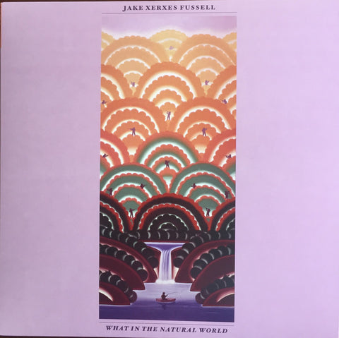 "Jake Xerxes Fussell ‎– What In The Natural World - 12"" Vinyl LP"