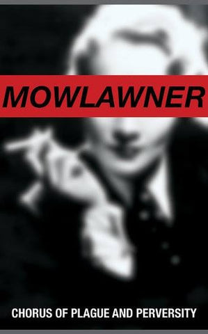 Mowlawner - Chorus of Plague and Perversity - Cassette