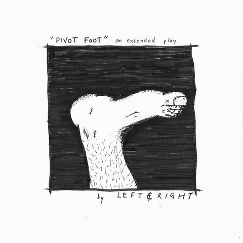 Left And Right ‎– Pivot Foot - Cassette