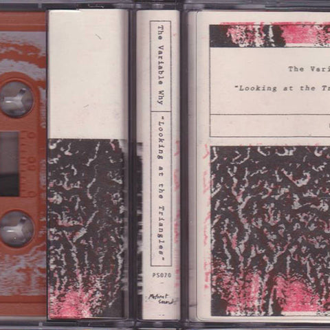 The Variable Why - Looking at the Triangles - Cassette