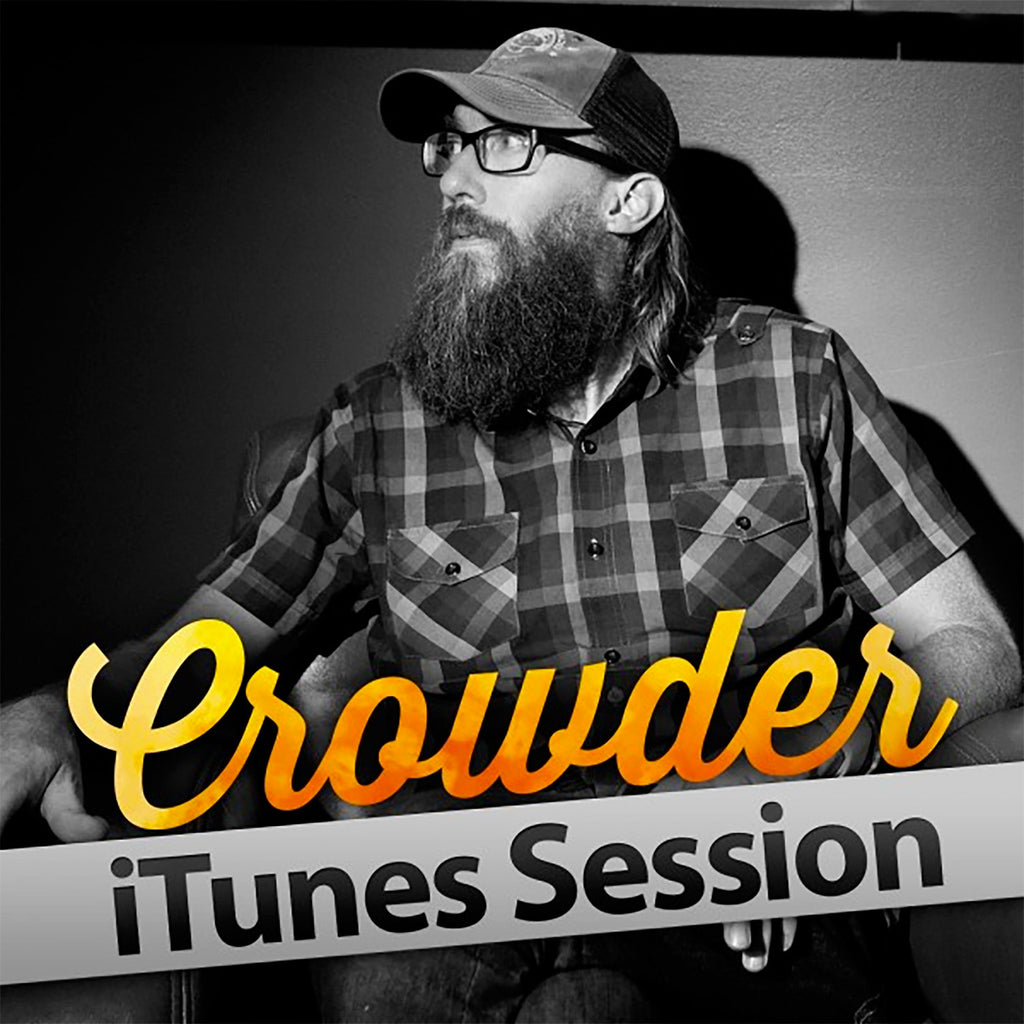 Crowder 'iTunes Session' Digital Album