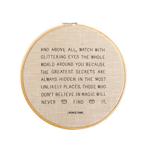 And Above All Embroidery Hoop