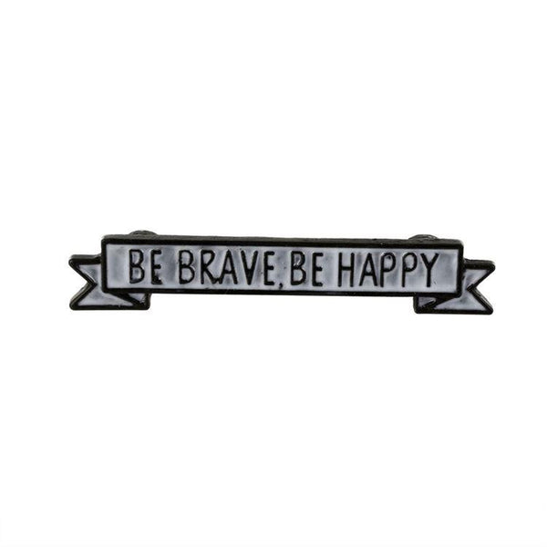 Be Brave Be Happy Magnet