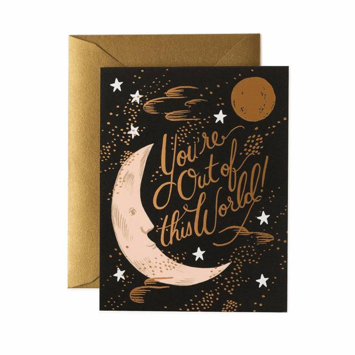 You're Out of This World Greeting Card