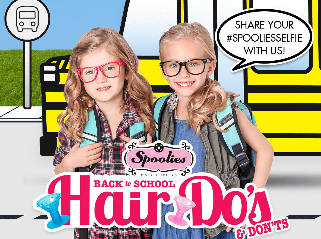 Spoolies hair curlers back to school do's and don'ts