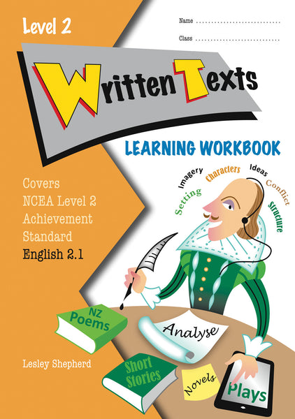 Level 2 Written Texts 2.1 Learning Workbook