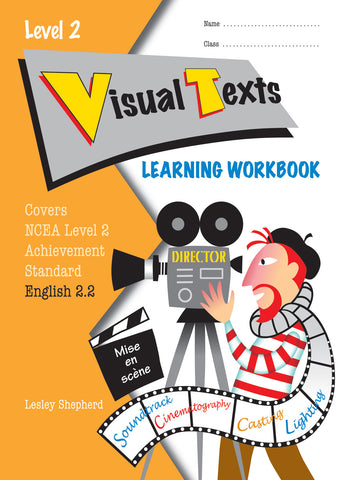 Level 2 Visual Texts 2.2 Learning Workbook