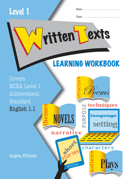 Level 1 Written Texts 1.1 Learning Workbook