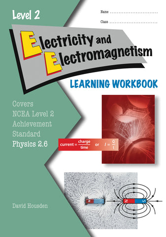 Level 2 Electricity and Electromagnetism 2.6 Learning Workbook
