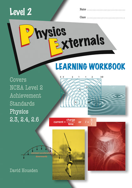 Level 2 Physics Externals Learning Workbook