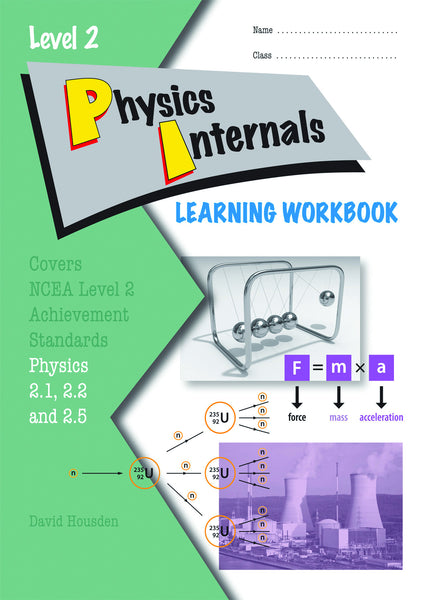 Level 2 Physics Internals Learning Workbook