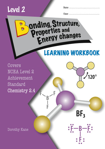 Level 2 Bonding, Structure, Properties & Energy Changes 2.4 Learning Workbook