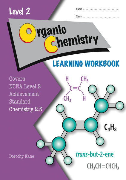 Level 2 Organic Chemistry 2.5 Learning Workbook