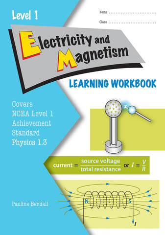 Level 1 Electricity and Magnetism 1.3 Learning Workbook