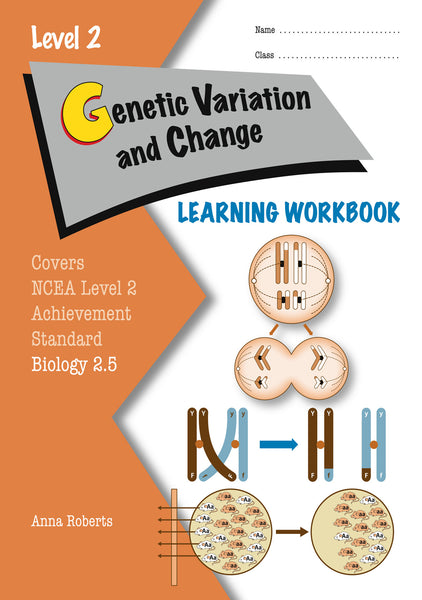 Level 2 Genetic Variation and Change 2.5 Learning Workbook