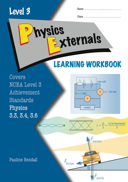 Level 3 Physics Externals Learning Workbook