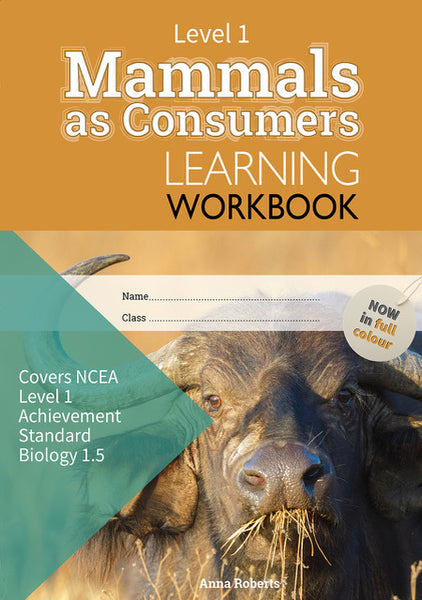 Level 1 Mammals as Consumers 1.5 Learning Workbook