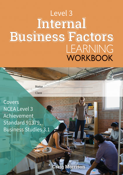 Level 3 Internal Business Factors 3.1 Learning Workbook