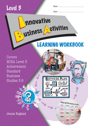 Level 3 Innovative Business Activities 3.6 Learning Workbook
