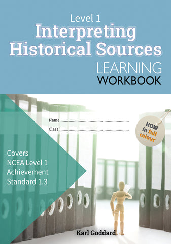 Level 1 Interpreting Historical Sources 1.3 Learning Workbook