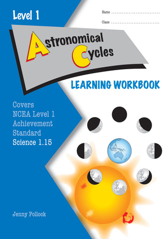 Level 1 Astronomical Cycles 1.15 Learning Workbook
