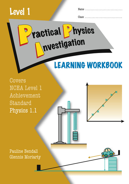Level 1 Practical Physics Investigation 1.1 Learning Workbook